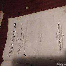 Libros antiguos: LIBRO MUNDO EN LAS MANO. Lote 191302275