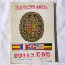 Libros antiguos: GUÍAS COB, BARCELONA 1929. Lote 191411918