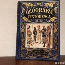 Libros antiguos: GEOGRAFIA PINTORESCA.. BASADA EN LA OBRA INGLESA. BLACKIE'S CONTINENTAL. EDIT. RAMÓN SOPENA 1934. Lote 191837570