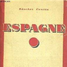 Libros antiguos: FRANCISCO JAVIER SANCHEZ CANTON ... ESPAGNE ... 1930. Lote 191901362