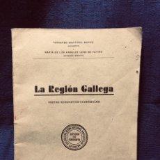 Libros antiguos: LA REGION GALLEGA NOTAS GEOGRAFICO ECONOMICAS LA CORUÑA MARTINEZ MORAS ZINCKE 1936 21,5X15,5CMS. Lote 191968282