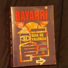 Libros antiguos: GUÍA DE VALENCIA 1993 .BAYARRI. . Lote 192252815