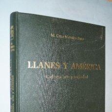 Libros antiguos: LLANES Y AMÉRICA. CULTURA, ARTE Y SOCIEDAD. M. CRUZ MORALES SARO.. Lote 192412100