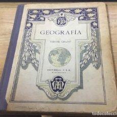 Libros antiguos: LIBRO DE GEOGRAFÍA - TERCER GRADO - EDITORIAL F.T.D BARCELONA 1929. Lote 192530355