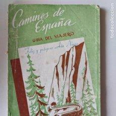 Libros antiguos: 1949 CAMINOS DE ESPAÑA - GUIA DEL VIAJERO - MAPA DE FERROCARRILES ESPAÑOLES. Lote 192789630