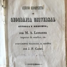Libros antiguos: CURSO COMPLETO DE GEOGRAFIA UNIVERSAL - M.A. LETRONNE - BARCELONA 1846 - GCH1. Lote 193566207