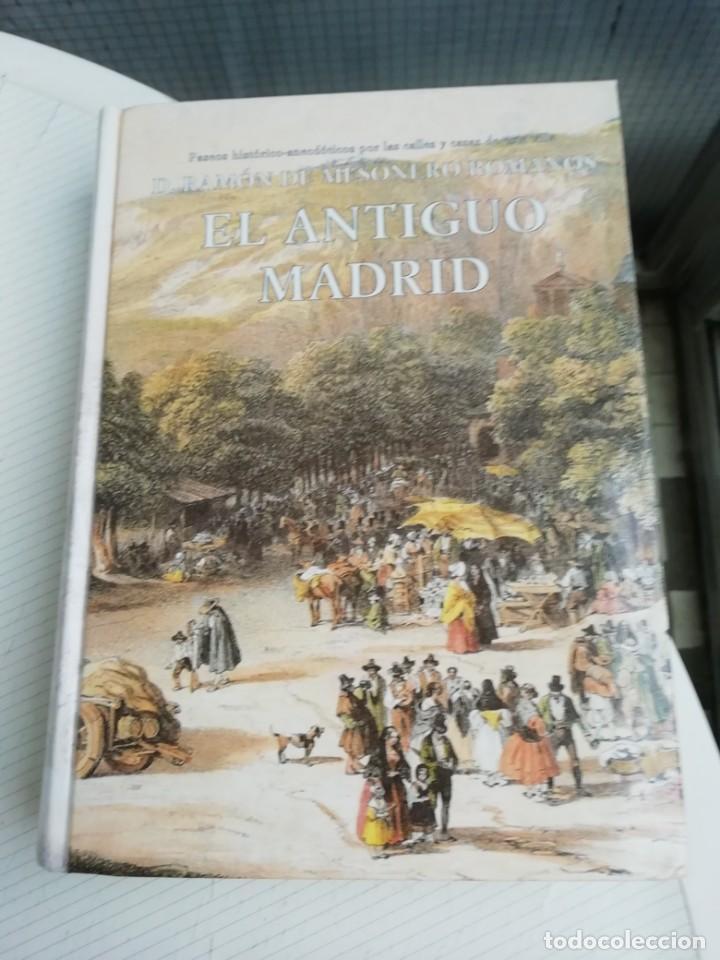 EL MADRID ANTIGUO DE MESONERO ROMANOS (Libros Antiguos, Raros y Curiosos - Geografía y Viajes)