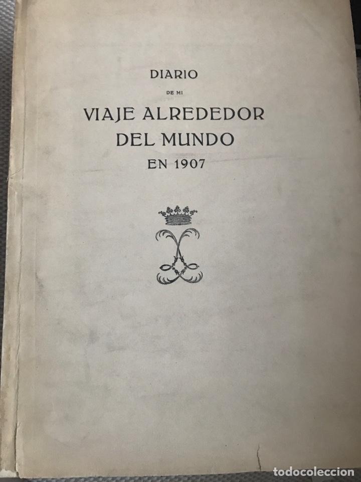 DIARIO DE MI VIAJE ALREDEDOR DEL MUNDO EN 1907 POR EL DUQUE DE MEDINACELI (Libros Antiguos, Raros y Curiosos - Geografía y Viajes)