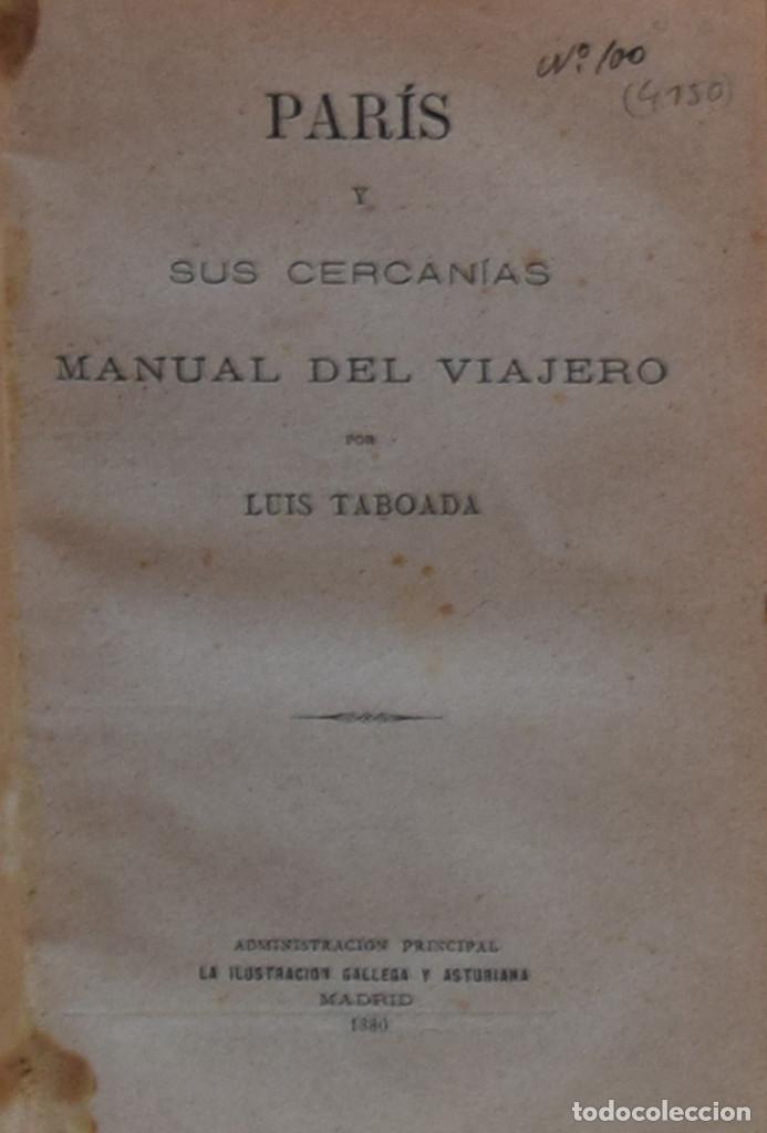 PARÍS Y SUS CERCANÍAS. MANUAL DEL VIAJERO - LUIS TABOADA (Libros Antiguos, Raros y Curiosos - Geografía y Viajes)