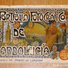 Libros antiguos: PORTFOLIO FOTOGRÁFICO DE ANDALUCÍA. CUADERNO 56 : PRIEGO DE CÓRDOBA. - A. MARTÍN, [CA. 1910]. Lote 194391505