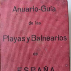 Libros antiguos: 1925 ANUARIO-GUIA PLAYAS Y BALNEARIOS DE ESPAÑA - EDITORIAL HERCULES - MADRID CEUTA. Lote 194495258