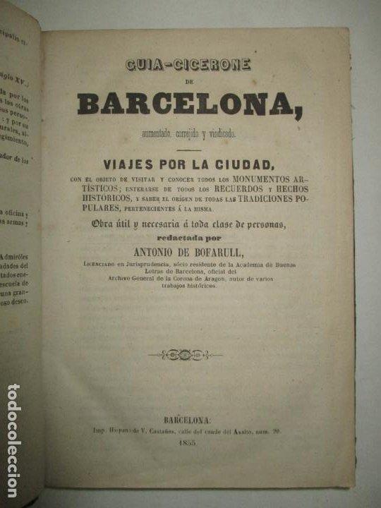GUIA-CICERONE DE BARCELONA,..BOFARULL I BROCÁ, ANTONIO DE. 1855. (Libros Antiguos, Raros y Curiosos - Geografía y Viajes)