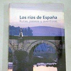 Libros antiguos: LOS RÍOS DE ESPAÑA. RUTAS, PASEOS Y AVENTURAS. GUSTAU NERÍN.. Lote 194595423
