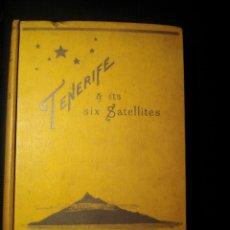 Libros antiguos: OLIVIA M. STONE: TENERIFE & IT'S SIX SATELLITES 1889 CANARIAS TENERIFE. Lote 194728740