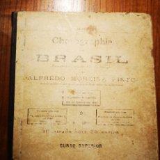 Libros antiguos: GEOGRAFIA DE BRASIL. 1900.LIBRO ESCOLAR.. Lote 194738581
