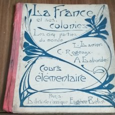 Libros antiguos: LIBRO FRANCIA Y SUS COLONIAS.1923.. Lote 194756742