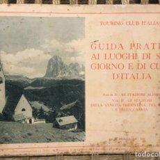 Libros antiguos: GUIDA PRATICA AI LUOGHI DI SOGGIORNO E DI CURA D´ITALIA, TOURING CLUB ITALIANO, 1935. Lote 194767407