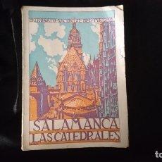 Libros antiguos: SALAMANCA. LAS CATEDRALES.. Lote 194883116