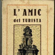 Libros antiguos: L'AMIC DEL TURISTA CALDES DE MONTBUY SALVADOR CODINA JAUME BECH 1922. Lote 194886786