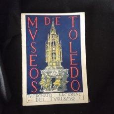 Libros antiguos: MUSEOS DE TOLEDO. PATRONATO NACIONAL DE TURISMO. Lote 194887337