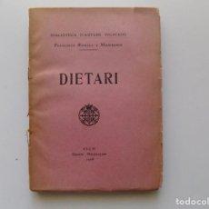 Libros antiguos: LIBRERIA GHOTICA. FRANCESCH RIEROLA Y MASFERRER. DIETARI. 1908.PRIMERA EDICIÓN.. Lote 194978726