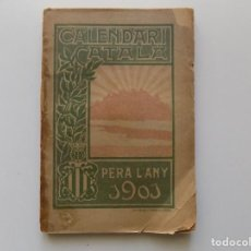 Libros antiguos: LIBRERIA GHOTICA. JOAN BATLLE. CALENDARI CATALA. PER A L ´ANY 1901.ALMANAQUE MODERNISTA.. Lote 194978835