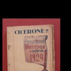 Libros antiguos: CICERONE DE BARCELONA-EXPOSICIÓN 1929. Lote 194992741