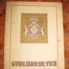 Libros antiguos: LLIBRE GUIA DE VICH 1924 EDITADO EN CONGRESO ESPERANTISTA CATALANA . ED AUSETANA ESPERANTO. Lote 195069348