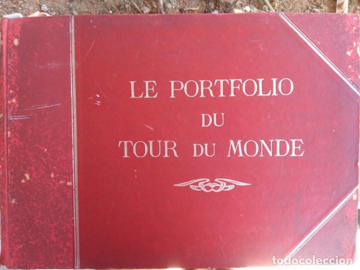 LE PORTFOLIO DU TOUR DU MONDE (Libros Antiguos, Raros y Curiosos - Geografía y Viajes)