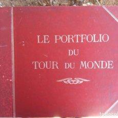 Libros antiguos: LE PORTFOLIO DU TOUR DU MONDE. Lote 195081328