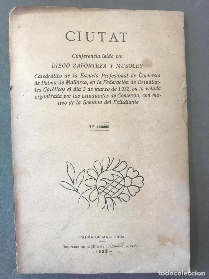 MALLORCA CIUTAT. DIEGO ZAFORTEZA Y MUSOLES. 1ª EDICIÓN. PALMA DE MALLORCA 1932 (Libros Antiguos, Raros y Curiosos - Geografía y Viajes)