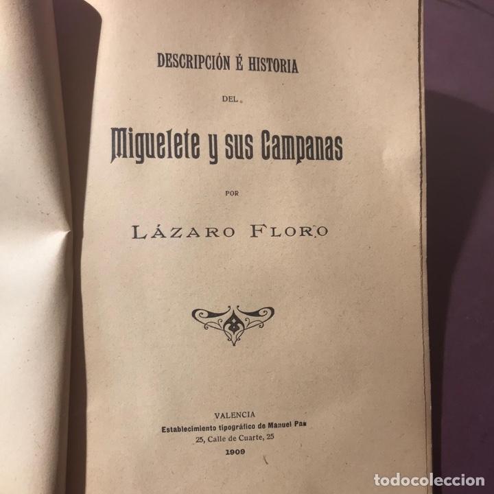 Libros antiguos: Valencia. El Miguelete y sus campanas. Lazaro Floro. Valencia - 1909. - Foto 2 - 195094307