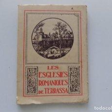 Libros antiguos: LIBRERIA GHOTICA. CENTRE EXCURSIONISTA. LES ESGLÈSIES ROMÀNIQUES DE TERRASSA. 1929. ILUSTRADO.. Lote 195168071