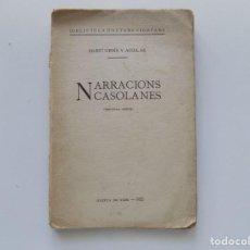Libros antiguos: LIBRERIA GHOTICA. MARTÍ GENÍS Y AGUILAR. NARRACIONS CASOLANES. VICH 1922. PRIMERA EDICIÓN.. Lote 195214231