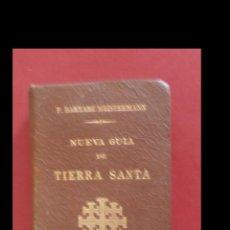 Libros antiguos: NUEVA GUIA DE TIERRA SANTA. BERNABÉ MEISTERMANN. Lote 195305573