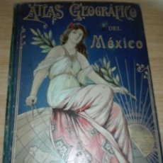 Libros antiguos: ATLAS GEOGRAFICO IBERO-AMERICANO DEL MEXICO. Lote 195337797