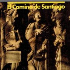 Libros antiguos: EL CAMINO DE SANTIAGO LAS PROVINCIAS LA VOZ DE GALICIA 1992 XOSE RAMON POUSA Y XURXO LOBATO. Lote 195347065