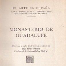 Libros antiguos: * EXTREMADURA * MONASTERIO DE GUADALUPE / ELÍAS TORMO Y MONZÓ * EXLIBRIS *. Lote 195398258