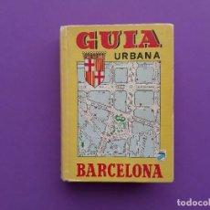 Libros antiguos: GUIA URBANA BARCELONA CALLEJERO PLANOS EXTENSIBLES MAPAS AÑO 1987. Lote 195474347