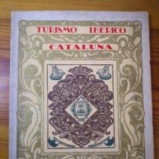 Libros antiguos: TURISMO IBÉRICO CATALUÑA - TORTOSA. Lote 195486586