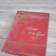 Libros antiguos: L'EUROPE ET LA CHINE (CIRCA 1900) - FOLIO - SELLOS ATENEO LIBERTARIO DE IGUALADA, FAI. Lote 195699192