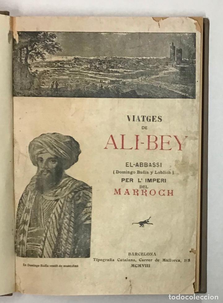 Libros antiguos: VIATGES DE ALI-BEY EL-BABBASSI (Domingo Badia y leblich) per África y Asia durant los anys 1803... - Foto 2 - 196647518