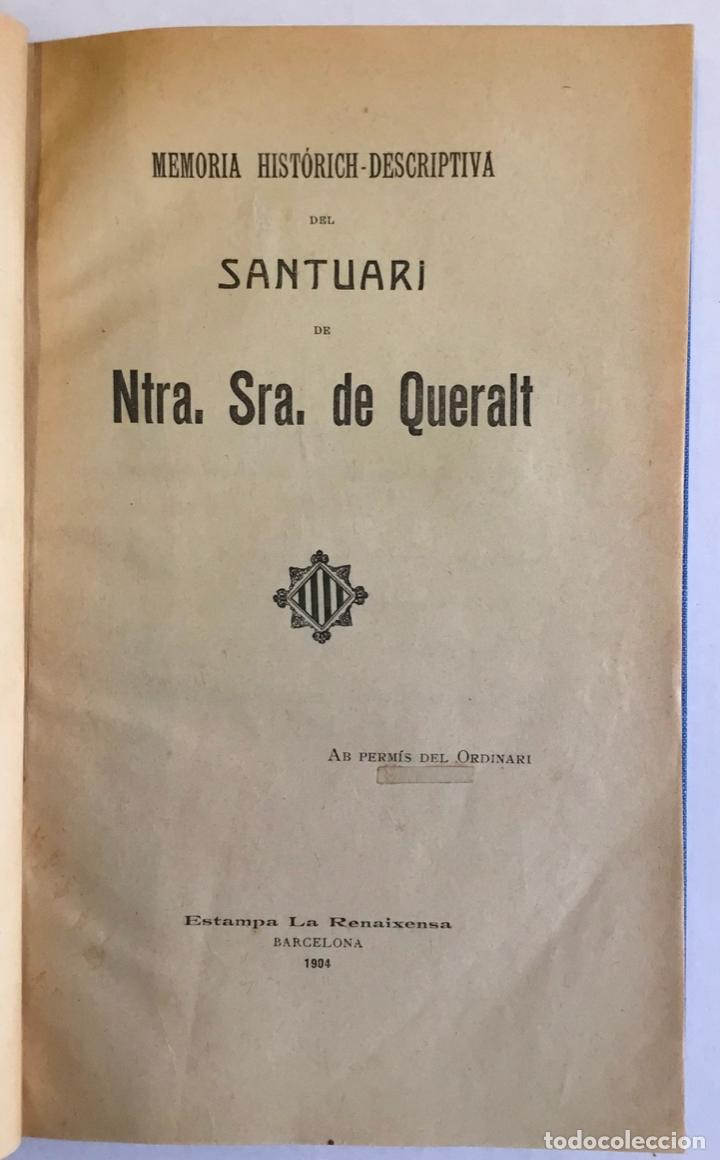 MEMORIA HISTÓRICH-DESCRIPTIVA DEL SANTUARI DE NTRA. SRA. DE QUERALT. (Libros Antiguos, Raros y Curiosos - Geografía y Viajes)