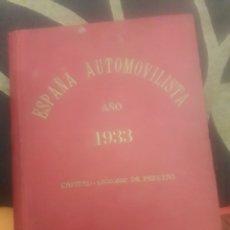 Libros antiguos: ESPAÑA AUTOMOVILISTA AÑO 1933. Lote 196985278