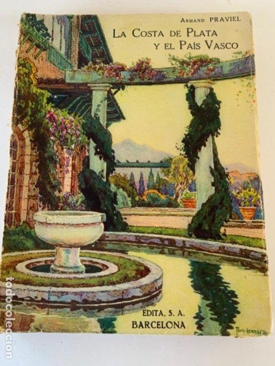 LA COSTA DE PLATA Y EL PAÍS VASCO (Libros Antiguos, Raros y Curiosos - Geografía y Viajes)
