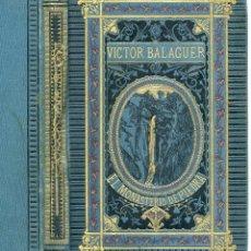 Libros antiguos: EL MONASTERIO DE PIEDRA, POR VICTOR BALAGUER, 1882, EDICIÓN BELLAMENTE ILUSTRADA, LIBRERÍA BASTINOS. Lote 197445903