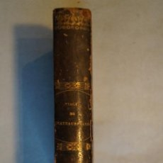 Libros antiguos: VIAGES DE CHATEAUBRIAND. AMERICA, ITALIA Y SUIZA. 1847.. Lote 197517266