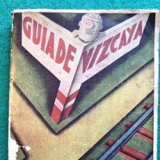 Libros antiguos: GUIA DE VIZCAYA. 1932-33. BILBAO. Lote 198557315