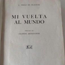 Libros antiguos: MI VUELTA AL MUNDO DE A. PÉREZ DE OLAGUER. Lote 198997856