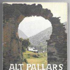 Libros antiguos: ALT PALLARS. ESGLÉSIES, ERMITES I PISTES DE MUNTANYA. CAMP I PERMANYER, JOAN. Lote 199194231